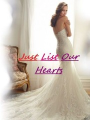 Just List Our Hearts