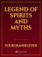 Legend Of Spirits And Myths