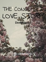 The concealed love story