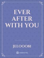 Ever After with You