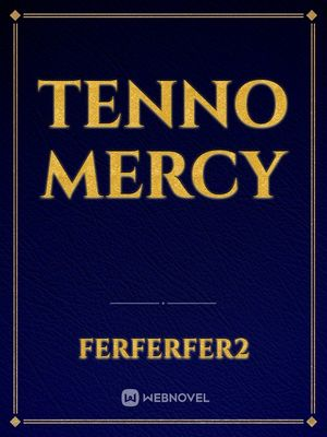 Tenno Mercy
