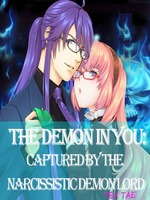 The Demon in You: Captured by the Narcissistic Demon Lord