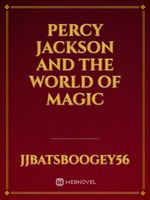 Percy Jackson And The World Of Magic