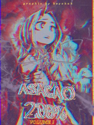 ASAGAO 200% [BOOK MOVED TO @BYACHAIKO]