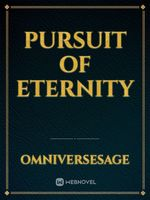 Pursuit of Eternity