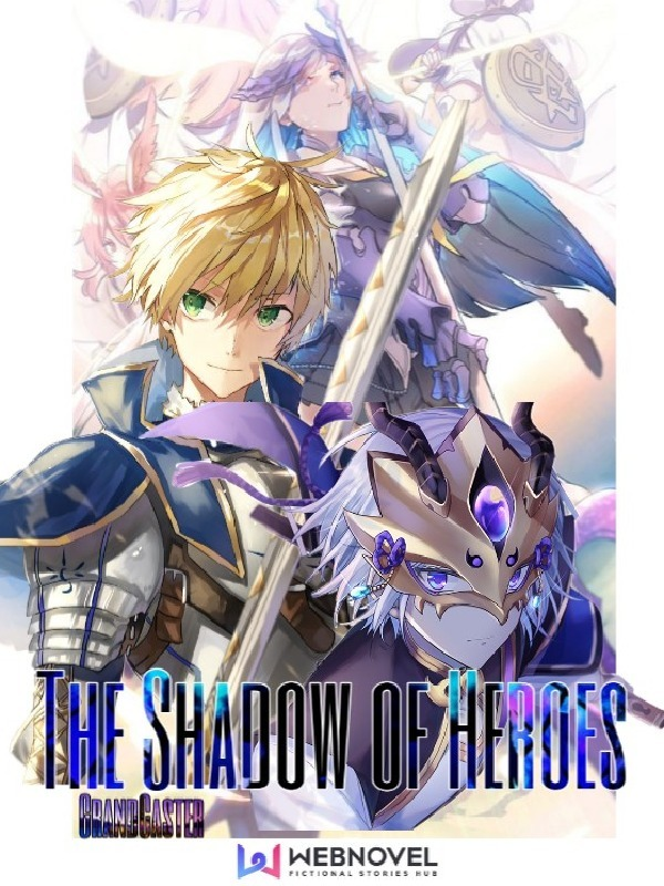 The Shadow of Heroes