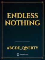 Endless Nothing