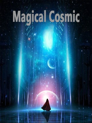 Magical Cosmic