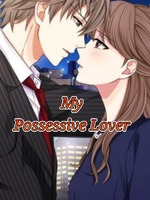 My Possessive Lover