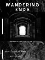 Wandering Ends-A Flash Fiction Collection