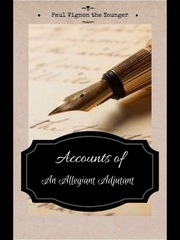 Accounts of An Allegiant Adjutant