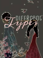Different Types // by arrie_z // Teen-Fiction