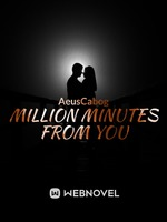 A Million Minutes From You