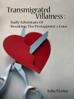 Transmigrated Villainess : Daily Adventure Of Breaking The Protagonist's Love