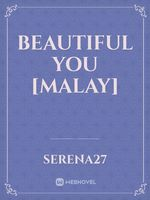 Beautiful You [Malay]