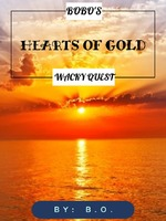 BoBo's Wacky Quest || Hearts of Gold
