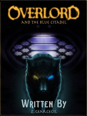 Blue Citadel: An Overlord Fanfiction