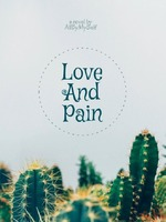 Endless Love and Pain