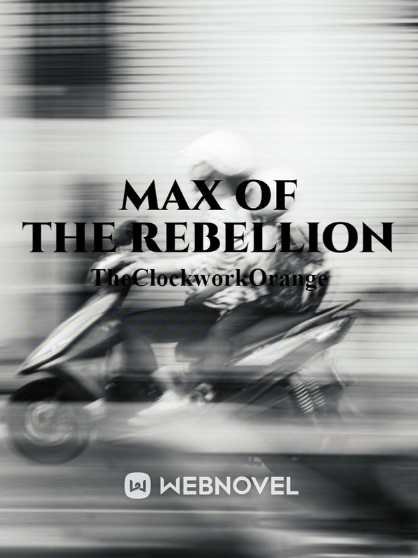 Max of the Rebellion