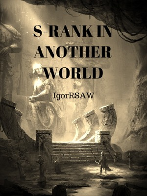 S-RANK IN ANOTHER WORLD