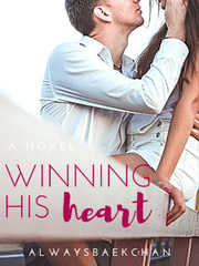 Winning His Heart R-18 (TagLish)