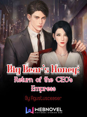 Big bear's honey: Return of the CEO's Empress