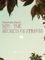 REO : THE SECRETS OF STRAUSS