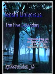 Tenshi Universus: The Five Legendary (Slow Update)