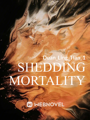 Shedding Mortality