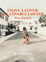 I Have A Lover: My Lovable Lawyer