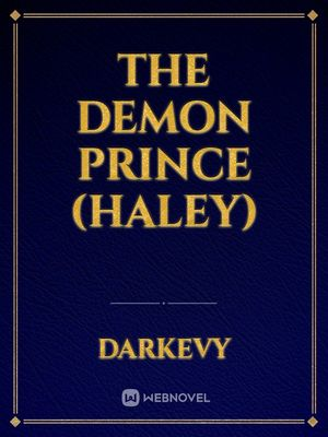 The Demon Prince (haley)