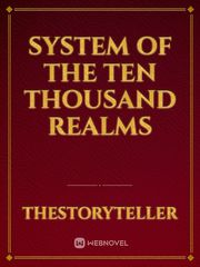 System of the Ten Thousand Realms