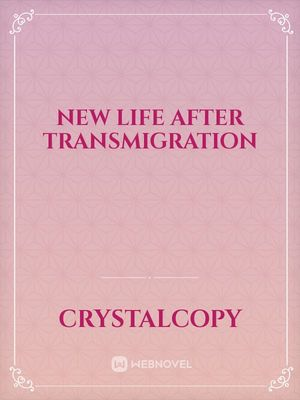 New Life After Transmigration