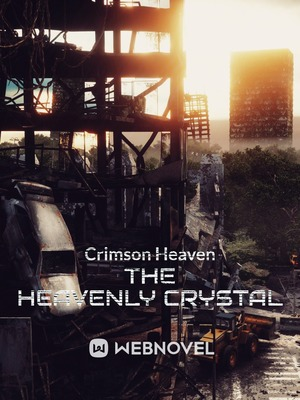 The Heavenly Crystal