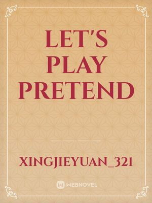 Let's Play Pretend