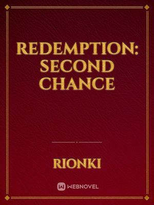 Redemption: Second Chance