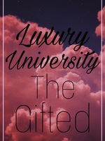 Luxury University: The Gifted