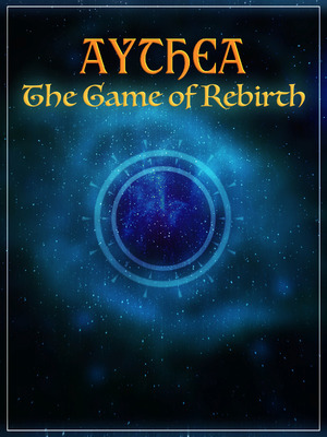 Aythea The Game of Rebirth