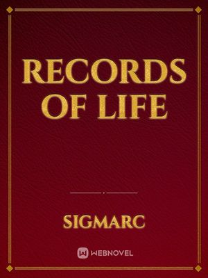Records of LIfe