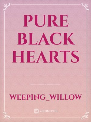 Pure Black Hearts