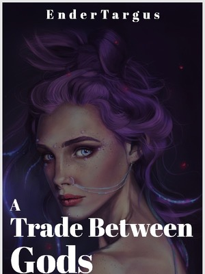 A Trade Between Gods