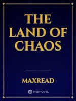 The Land of Chaos