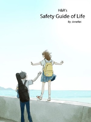 H&R's Safety Guide of Life