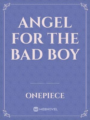 Angel for the Bad Boy