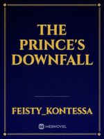 The Prince's Downfall
