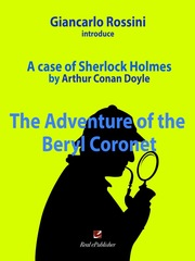 The adventure of the  Beryl Coronet. A case of Sherlock Holmes