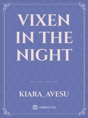 Vixen in the Night