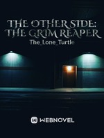 The Other Side: The Grim Reaper