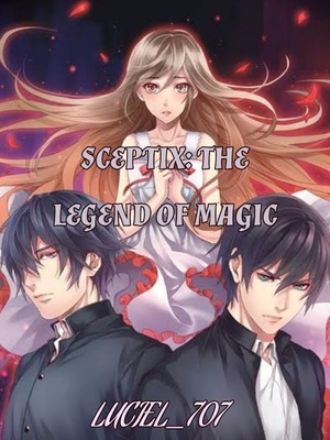 SCEPTIX: THE LEGEND OF MAGIC