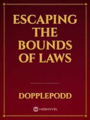 Escaping the Bounds of Laws